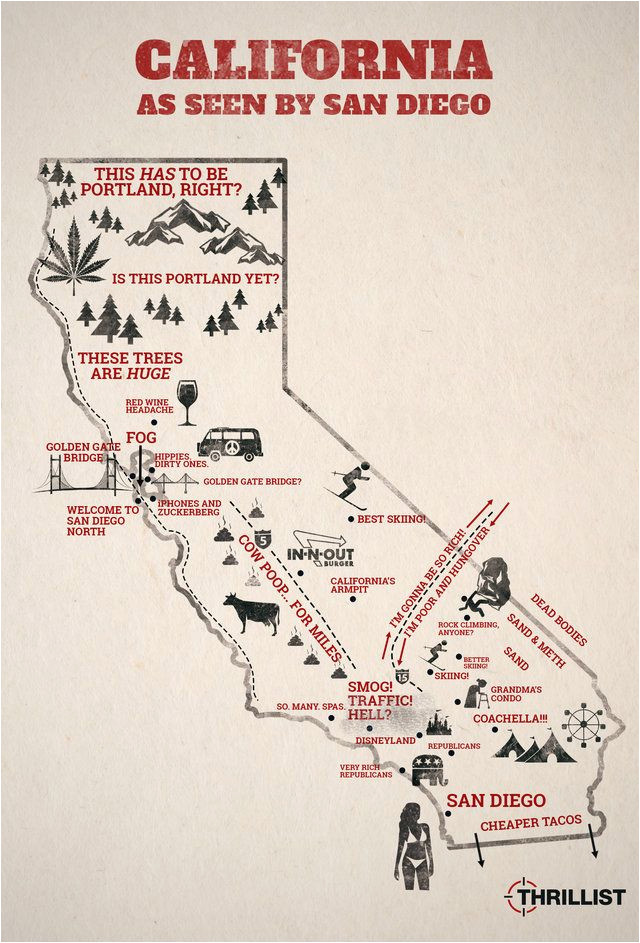 Map Of California Funny.Funny California Map How San Diego Sees The Rest Of California San