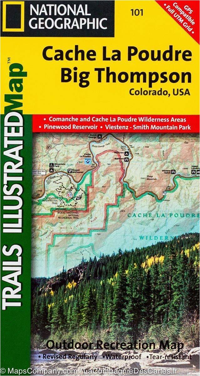 National Geographic Maps Colorado Trails Map Of Cache La Poudre Big Thomson Colorado 101