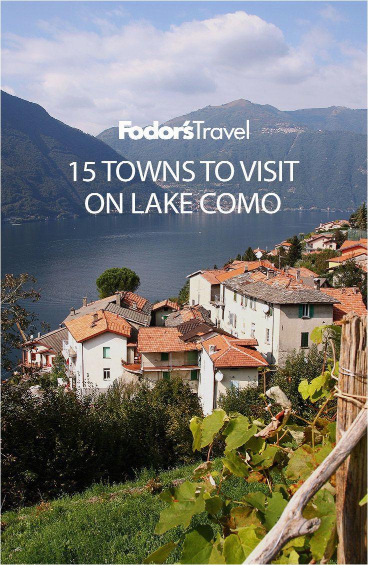 15 towns to visit on lake como globe trotting pinterest viajes