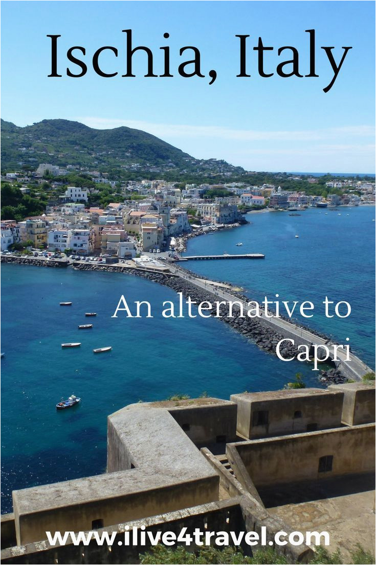 the best things to do in ischia italy europe travel island