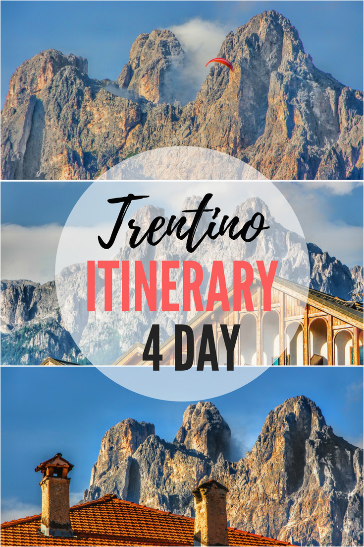 perfect 4 day itinerary for trentino and dolomites italy best of