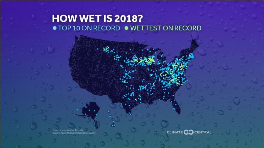 2018 s precipitation records on one map climate central