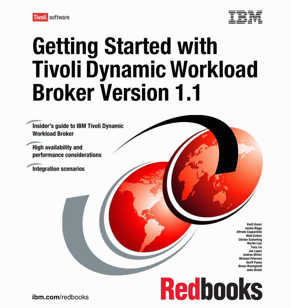 getting started with tivoli dynamic workload broker version 1 1