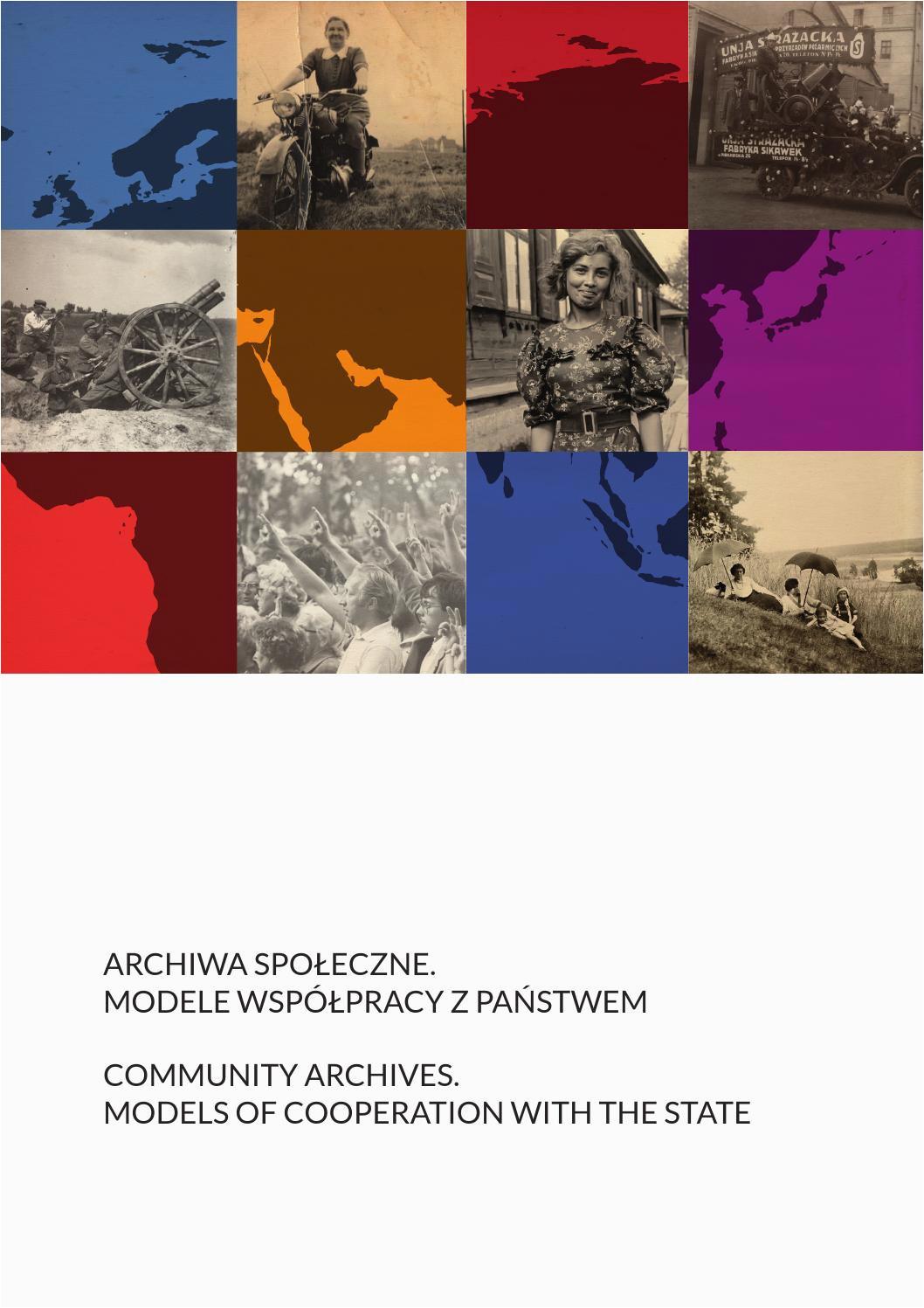 archiwa spoleczne modele wspolpracy z panstwem community archives