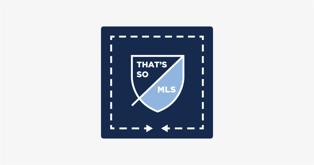 that s so mls on apple podcasts