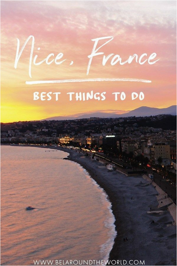 things to do in nice france is it worth visiting travel