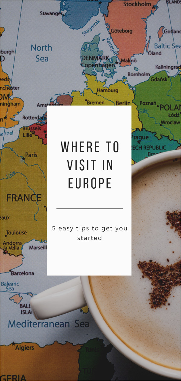 Travel Europe Map Planner How to Get Started Planning A Trip to Europe by Picking the