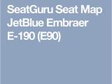 Air Canada E90 Seat Map Seatguru Seat Map Jetblue Embraer E 190 E90 Flight Life Air