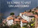 Bellagio Italy Map 15 towns to Visit On Lake Como Globe Trotting Pinterest Viajes