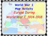 Map Of Europe In Ww1 Ww1 Map Activity Europe During the War 1914 1918 social