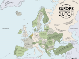 Show Me A Map Of Europe Europe According to the Dutch Europe Map Europe Dutch