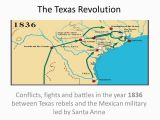Texas Revolution Map 1836 Texas History 3 Rd Six Weeks Test Review Texas Unrest and Texas