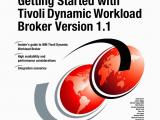 Tivoli Texas Map Getting Started with Tivoli Dynamic Workload Broker Version 1 1