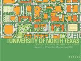 University Of north Texas Campus Map the University Of north Texas Denton Campus Master Plan 2005